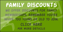 Family Discounts: click here for more information