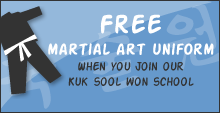 Free Martial Arts Uniform: When you join our Kuk Sool Won School